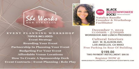 Event Planning 101 Workshop; She Works Her Strategy tickets