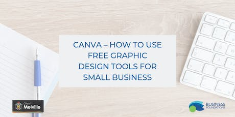 Canva – How to Use Free Graphic Design Tools for Small Business tickets