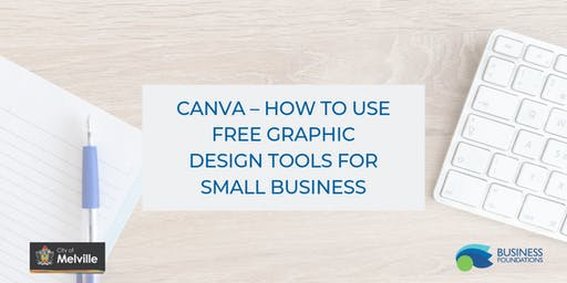 Canva – How to Use Free Graphic Design Tools for Small Business