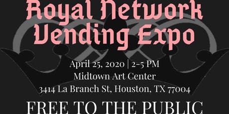 Royal Network Vending Expo  tickets