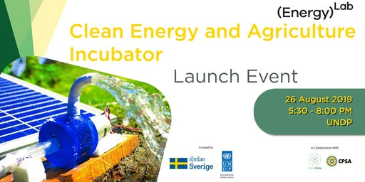 Clean Energy and Agriculture Innovation Incubator Launch