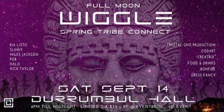 Full Moon Wiggle - Spring Tribe Connect tickets