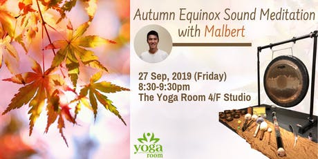 Autumn Equinox Sound Meditation with Malbert tickets