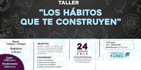 TALLER LOS HABITOS QUE TE CONSTRUYEN tickets