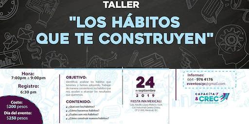 TALLER LOS HABITOS QUE TE CONSTRUYEN