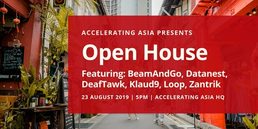 Accelerating Asia Open House 23 August