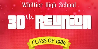 Whittier High Class of 1989 30th Reunion