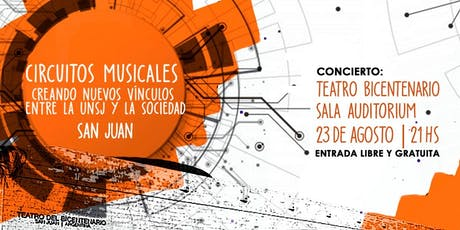 Vie 23 de Agosto 2019, 21hs | CM en Teatro Bicentenario - Sala Auditorium entradas