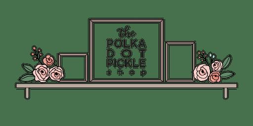 Sign Workshop with The Polka Dot Pickle Shop