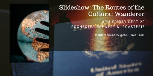 The Routes of the Cultural Wanderer: Slideshow