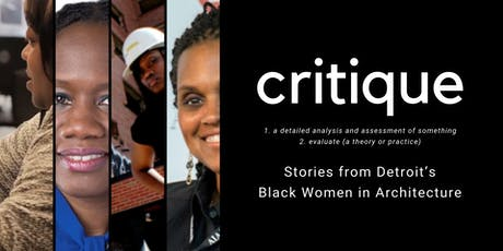 Critique: Stories from Detroit's Black Women in Architecture tickets