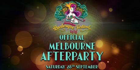 The Australian Burlesque Festival 2019 – Gala Afterparty Melbourne! tickets