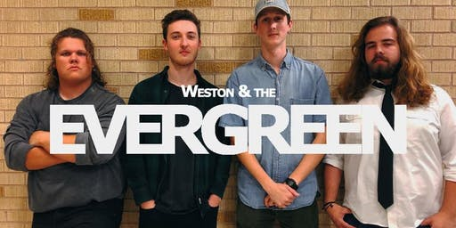 Weston & The Evergreen - Live at Maslow!