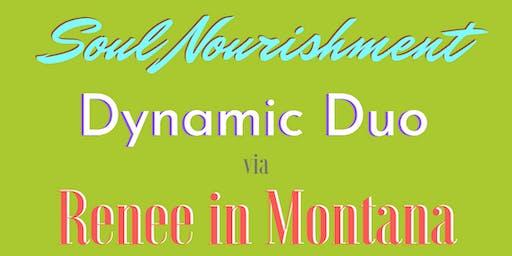 Mini-Retreat for: Dynamic Duo's INTRO to SOUL NOURISHMENT