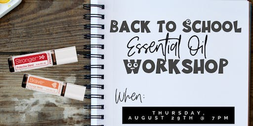 Back to School w/ Essential Oils