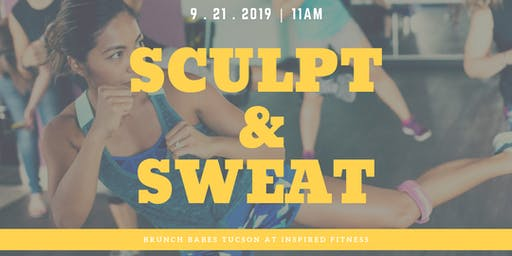 Sculpt & Sweat! Brunch Babes Tucson at Inspired Fitness
