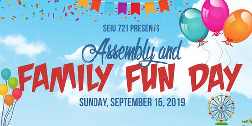 SEIU Local 721 Assembly & Family Fun Day