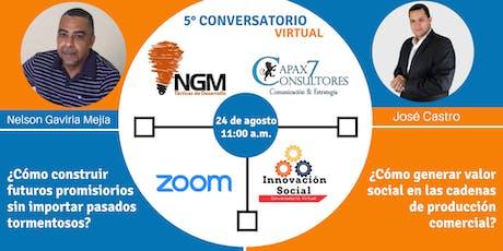 QUINTO CONVERSATORIO VIRTUAL DE INNOVACIÓN SOCIAL tickets