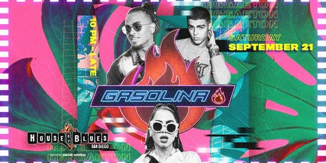 Gasolina Party at House of Blues San Diego tickets