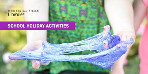 Slime Time (6-11 years) - Burpengary Library