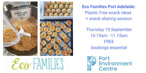 Eco Families Port Adelaide: low waste snack sharing
