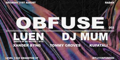 Obfuse002: Luen (Beats of No Nation) & DJ Mum + tickets