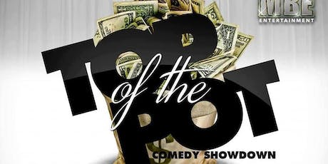 Top of the Pot Comedy Showdown tickets