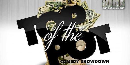 Top of the Pot Comedy Showdown