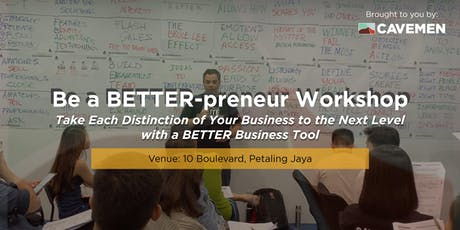Be a BETTER-prenuer Today - You Know What's Not Working. Now What? tickets