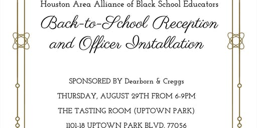 HAABSE Annual Back-to-School Reception and Officer Installation