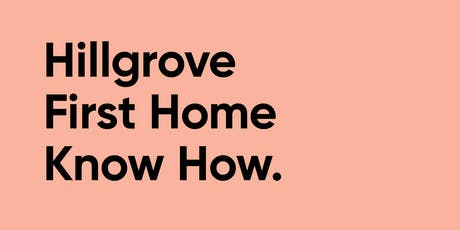 Hillgrove First Homebuyer Seminar  tickets