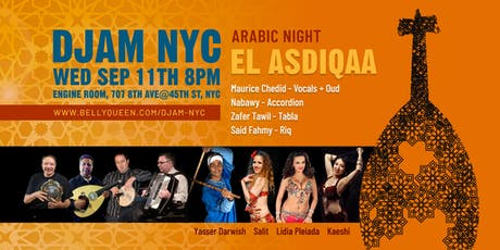 Djam NYC - Arabic Night with the El Asdiqaa Band + Belly Dance tickets