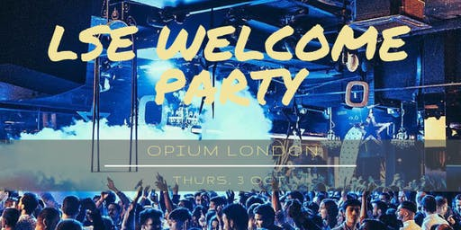 LSE Welcome Party 2019