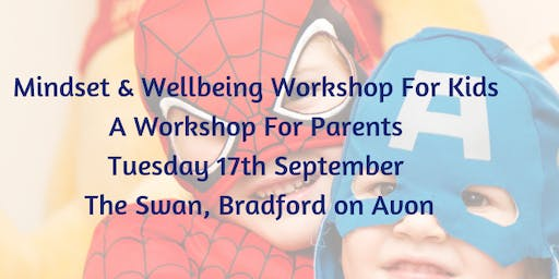 Kids Wellbeing & Mindset Workshop For Parents
