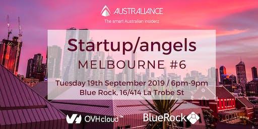 Startup&Angels Melbourne #6
