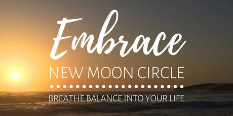 EMBRACE - New Moon Circle tickets