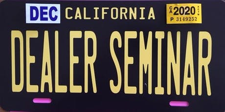 Dealer License Seminar of Southern California tickets