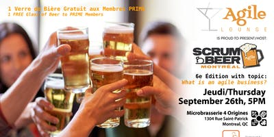 Montreal Scrum Beer #6 – What is an Agile Business ?