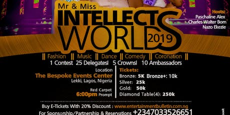Mr and Miss Intellects World |The Intellects Awards 2019 tickets