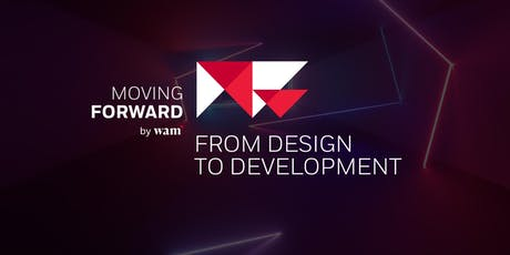 Moving Forward // From Design to Development entradas