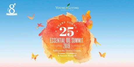 25 Years Young Essential Oil Summit 2019 tickets