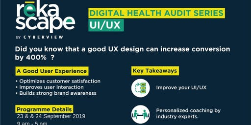 Digital Health Audit: User Experience (UX)