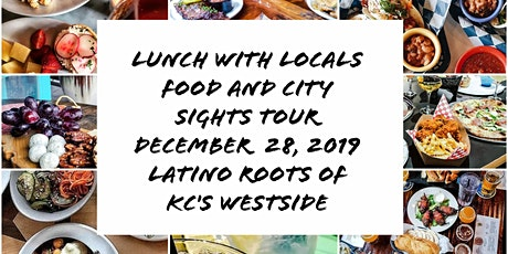 Lunch with Locals explores the Latino Roots of KC's Westside Neighborhood tickets