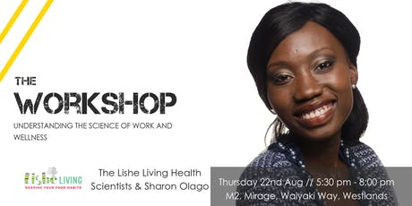 Workshop // Understanding the science of work, life and wellness tickets