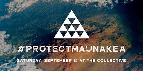 #ProtectMaunaKea Fundraiser tickets