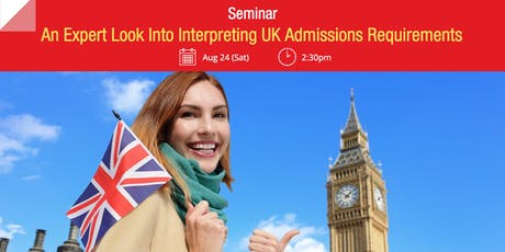 Seminar: An Expert Look Into Interpreting UK Admissions Requirements tickets