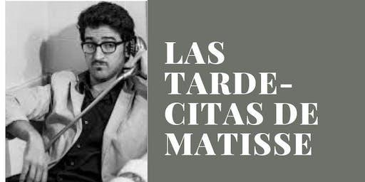 Las tarde-citas de Matisse - Albert Sanz invita a Gabriel Dalvit