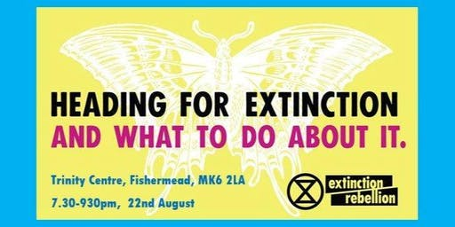 Heading For Extinction and what to do about it!