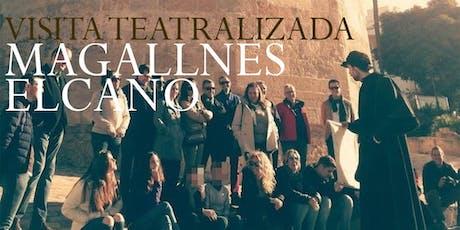 Visita teatralizada. Magallanes-Elcano entradas