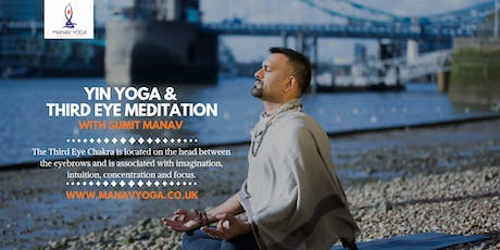 Yin Yoga & Third Eye Meditation with Sumit Manav tickets